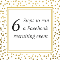6 steps to run a Facebook recruiting event for your direct sales business
