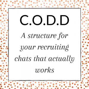 Title: A Structure for your recruiting chats that actually works
