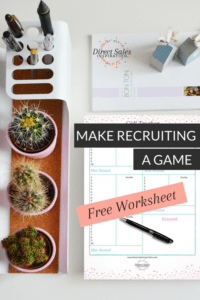 Make recruiting easier by making it into a game. Free worksheet for #DirectSellers and #PartyPlan reps. Grab it now >>