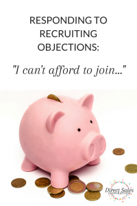 How to respond effectively and honestly to recruiting objections. #DirectSales #PartyPlan