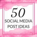 Title: 50 Social Media Post Ideas