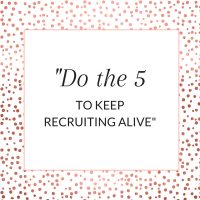 Title: Do the 5 to keep recruiting alive