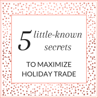 Title: 5 Little-known secrets to maximize holiday trade