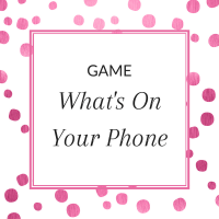 Title: What's On Your Phone Game