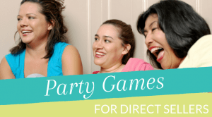 Party Games for Direct Sellers
