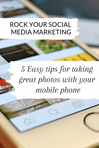 Pinterest: 5 Easy tips for taking great photos with your mobile phone