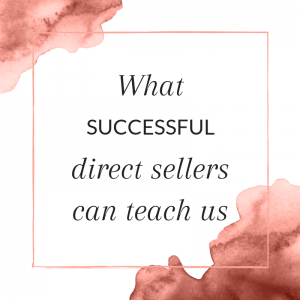 Title: What successful direct sellers can teach us