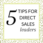 5 tips for direct sales leaders