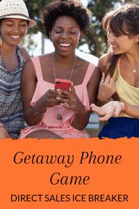Getaway Phone Game - Direct Sales Icebreaker