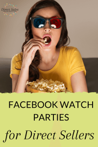 Facebook Watch Parties for Direct Sellers