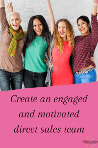 Pin: Create an engaged and motivated direct sales team