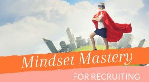 Mindset Mastery for Recruiting free when you join Positive Prime for 1 year.