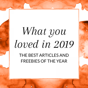 Title: What you loved in 2019. The best articles and freebies of the year.