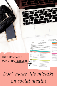 PIN: Don't make this 1 mistake on social media. Direct sales tip with free printable.