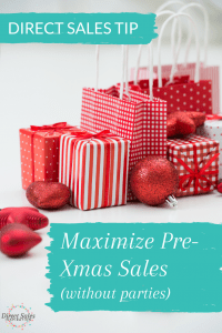 Maximize Pre-Christmas Sales (without parties)