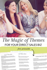 The Magic of Themes for your Direct Sales Biz