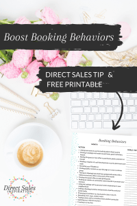 Boost your booking behaviors and keep yourself accountable in your direct sales biz with this FREE printable.
