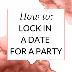 Title: How to lock in a date for a party booking