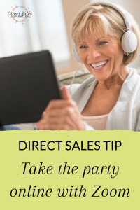 Take your direct sales parties online with Zoom