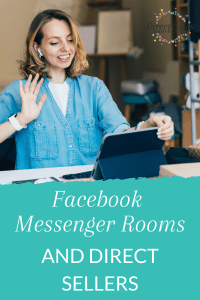 Facebook Messenger Rooms and Direct Sellers