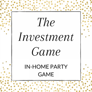 Title: The Investment Game (in-home party game)