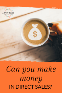 Can you make money in direct sales?