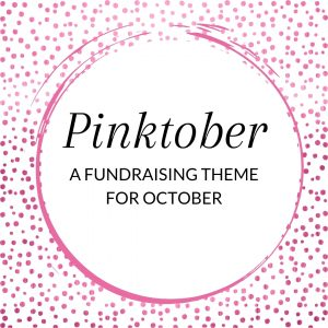 Title: Pinktober - a fundraising theme for Ocotber