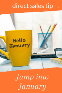 How to restart your direct sales biz in January.