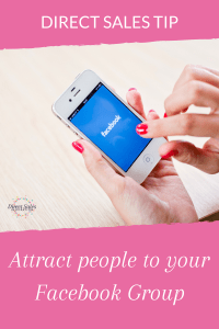 Direct sales tip: how to attract people into your customer group