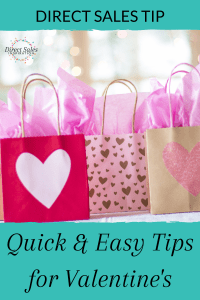 Pinterest: Quick & Easy tips for Valentine's for direct sellers