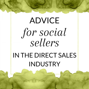Title: Advice for social sellers in the direct sales industry