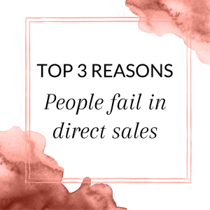 Title: Top 3 Reasons People Fail in Direct Sales