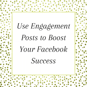 Title: Use engagement posts to boost Facebook success